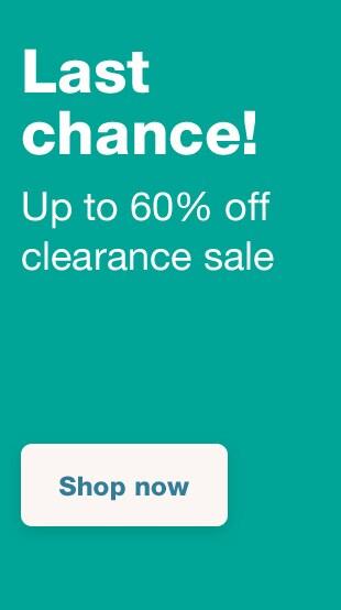 Last chance! Up to 60% off clearance sale. Shop now.